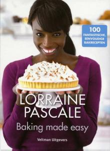 Baking made easy - Lorraine Pascale