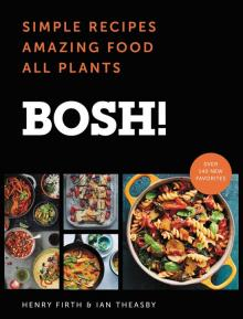 BOSH! The Cookbook