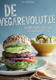 De vegarevolutie - de onmisbare gids voor veganistisch eten