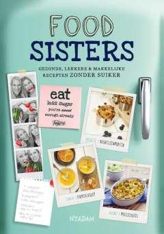 Foodsisters - gezonde, lekkere & makkelijke recepten zonder suiker