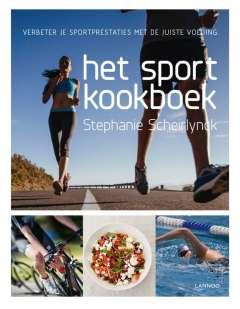 Het sportkookboek - verbeter je sportprestaties met de juiste voeding