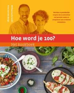 Gezond dieet: Hoe word je 100?