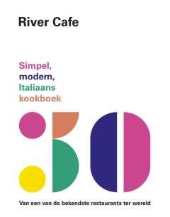 Italiaanse kookboeken: River Cafe 30