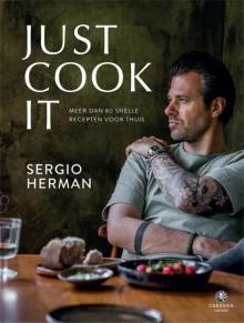 Just cook it - Sergio Herman - beste kookboeken