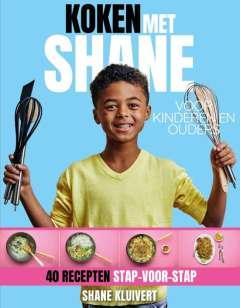Koken met Shane - Voor kinderen en ouders