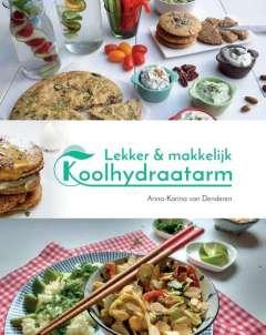 Beste kookboeken: Lekker & makkelijk koolhydraatarm - de allerlekkerste recepten voor een gezonde leefstijl