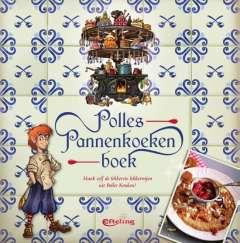 Polles Pannenkoekenboek - maak zelf de lekkerste lekkernijen uit Polles Keuken!