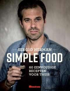 Simple food - 60 eenvoudige recepten voor thuis - Sergio Herman