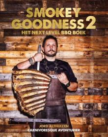kookboek: Smokey goodness 2 het next level BBQ boek