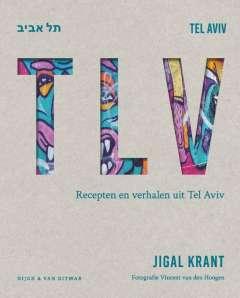 TLV - Recepten en verhalen uit Tel Aviv