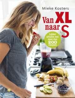 Gezond afvallen kookboek: Van XL naar S