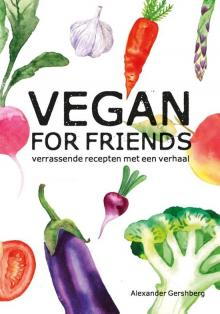 Vegetarische kookboeken 2017: Vegan for friends